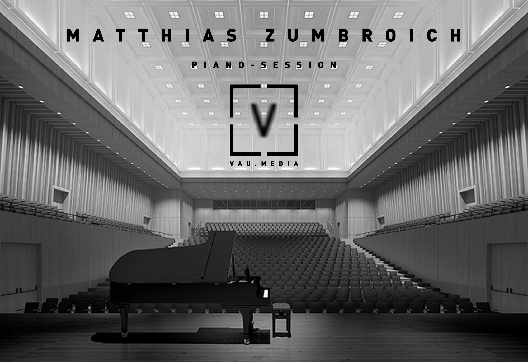 MATTHIAS ZUMBROICH- PIANO SESSION